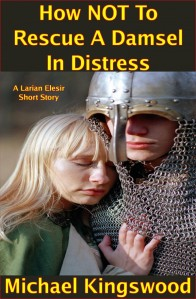 How NOT To Rescue A Damsel In Distress Cover